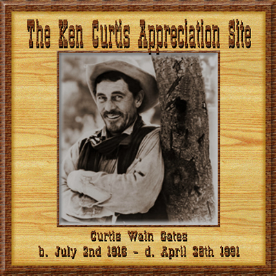 Ken Curtis Appreciation Site